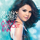 A Year Without Rain (International Standard Version) by Selena Gomez