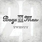 Twenty de Boyz II Men