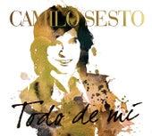 Todo De Mi by Camilo Sesto