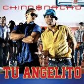 Tu Angelito de Chino y Nacho