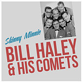 Skinny Minnie von Bill Haley & the Comets