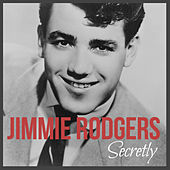 Secretly de Jimmie Rodgers