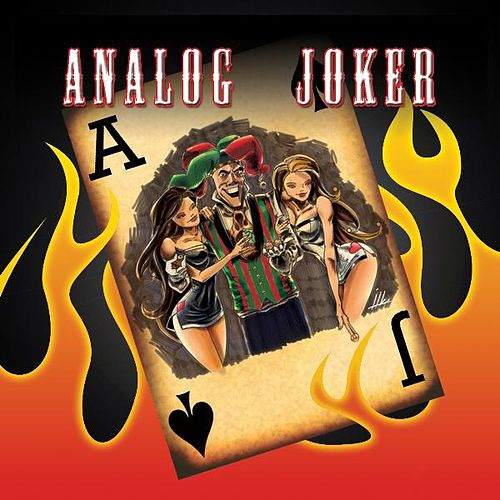 Analog Joker by Analog Joker