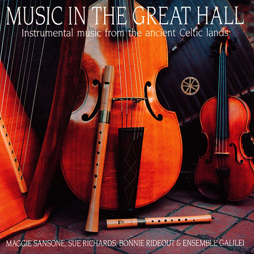 Music In The Great Hall: Instrumental Music... by Ensemble Galilei