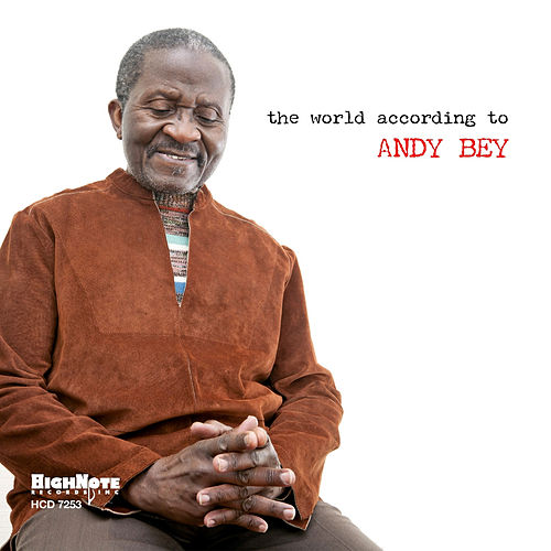 The World According to Andy Bey by Andy Bey