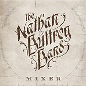 Mixer by The Nathan Buttrey Band