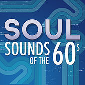 Soul Sounds of the 60's de Various Artists