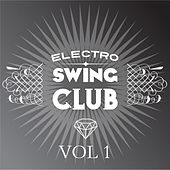 Electro Swing Club, Vol. 1 by Various Artists