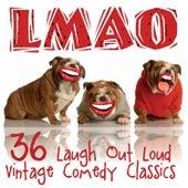 LMAO - 36 Laugh out Loud Vintage Comedy Classics de Various Artists