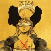 Sólo Me Has Rozado de Tulsa