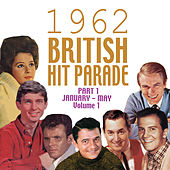 The 1962 British Hit Parade Pt. 1: Jan.-May, Vol. 1 de Various Artists