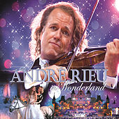 André Rieu In Wonderland by André Rieu