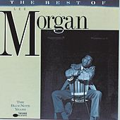 Best Of Lee Morgan by Lee Morgan