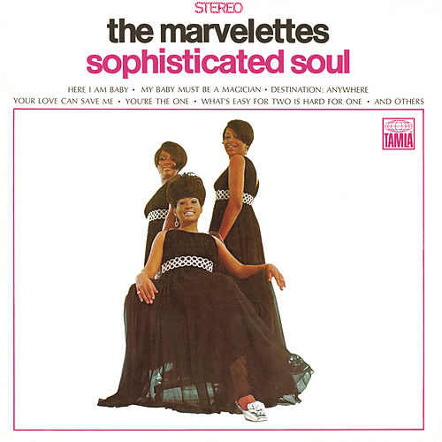Sophisticated Soul by The Marvelettes