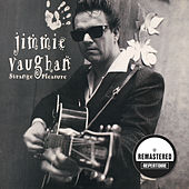 Strange Pleasure (Remastered) de Jimmie Vaughan