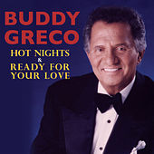 Hot Nights & Ready for Your Love by Buddy Greco