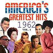 America's Greatest Hits 1962, Vol. 1 de Various Artists