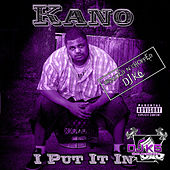I Put It In (Dragged n Chopped) by Kano