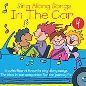 Sing Along Songs in the Car, Vol. 4 by Kidzone