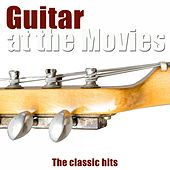 Guitar At the Movies (The Classic Hits) di Various Artists