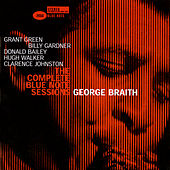 The Complete Blue Note Sessions by George Braith