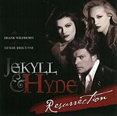 Jekyll & Hyde Resurrection by Frank Wildhorn