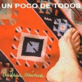 Un Poco De Todos - Linterna Música by Various Artists