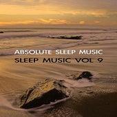 Sleep Music Volume Nine by Absolute Sleep Music