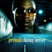 Chasing Forever de Jeremiah