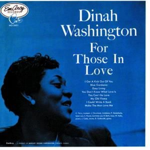 For Those In Love by Dinah Washington