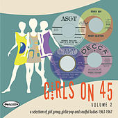 Girls on 45 Volume 2 (26 Girl Groups, Girlie Pop and Soulful Ladies from 1963 – 1967) by Various Artists