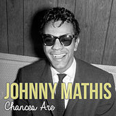 Chances Are de Johnny Mathis