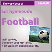 Les hymnes du football (The Very Best of Football Songs) by Various Artists