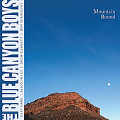 Mountain Bound de The Blue Canyon Boys