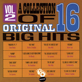 A Collection Of 16 Original Big Hits Vol. 2 by Various Artists