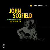 That's What I Say by John Scofield