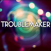 Troublemaker by Audio Groove