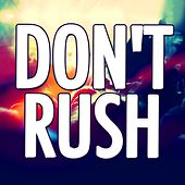 Don't Rush by Audio Groove