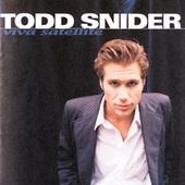 Viva Satellite by Todd Snider