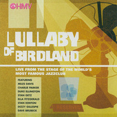 Lullaby Of Birdland by Various Artists