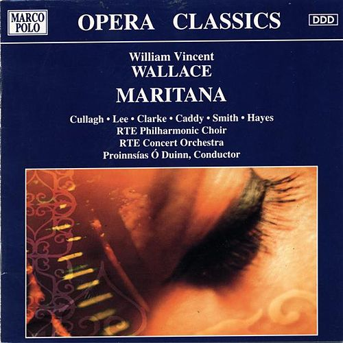Maritana by The RTE Philharmonic Choir