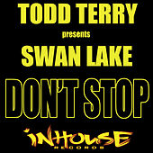Don't Stop (No Pares) by Swan Lake