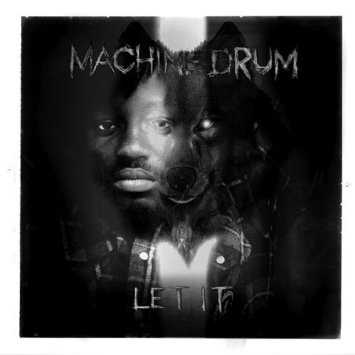 Let It by Machinedrum
