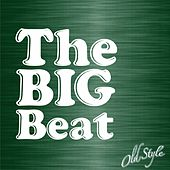 The Big Beat (Favorite Songs of the 30's and 40's) de Various Artists