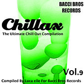 Chillax - the Ultimate Chill out Compilation, Vol. 9 (Compiled by Luca Elle) de Various Artists