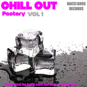 Chill Out Factory, Vol. 1 von Various Artists
