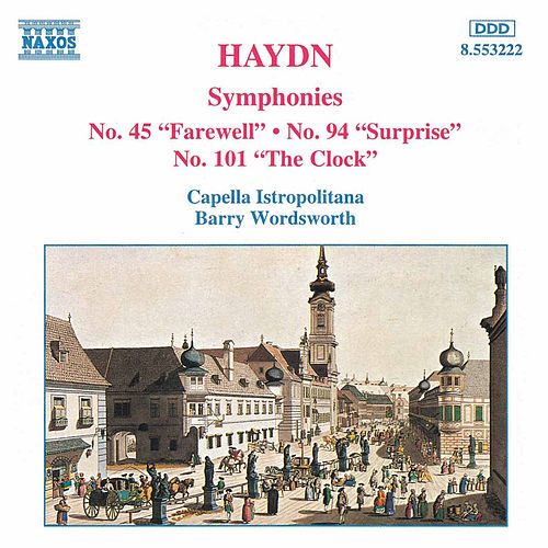 Symphonies Nos. 45, 94 and 101 by Franz Joseph Haydn