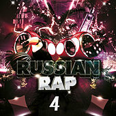 Russian Rap Music Vol.4 by Various Artists