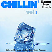 Chillin' - Vol. 1 (Selected By Luca Elle) von Various Artists
