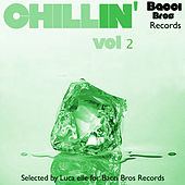 Chillin' - Vol. 2 (Selected By Luca Elle) by Various Artists
